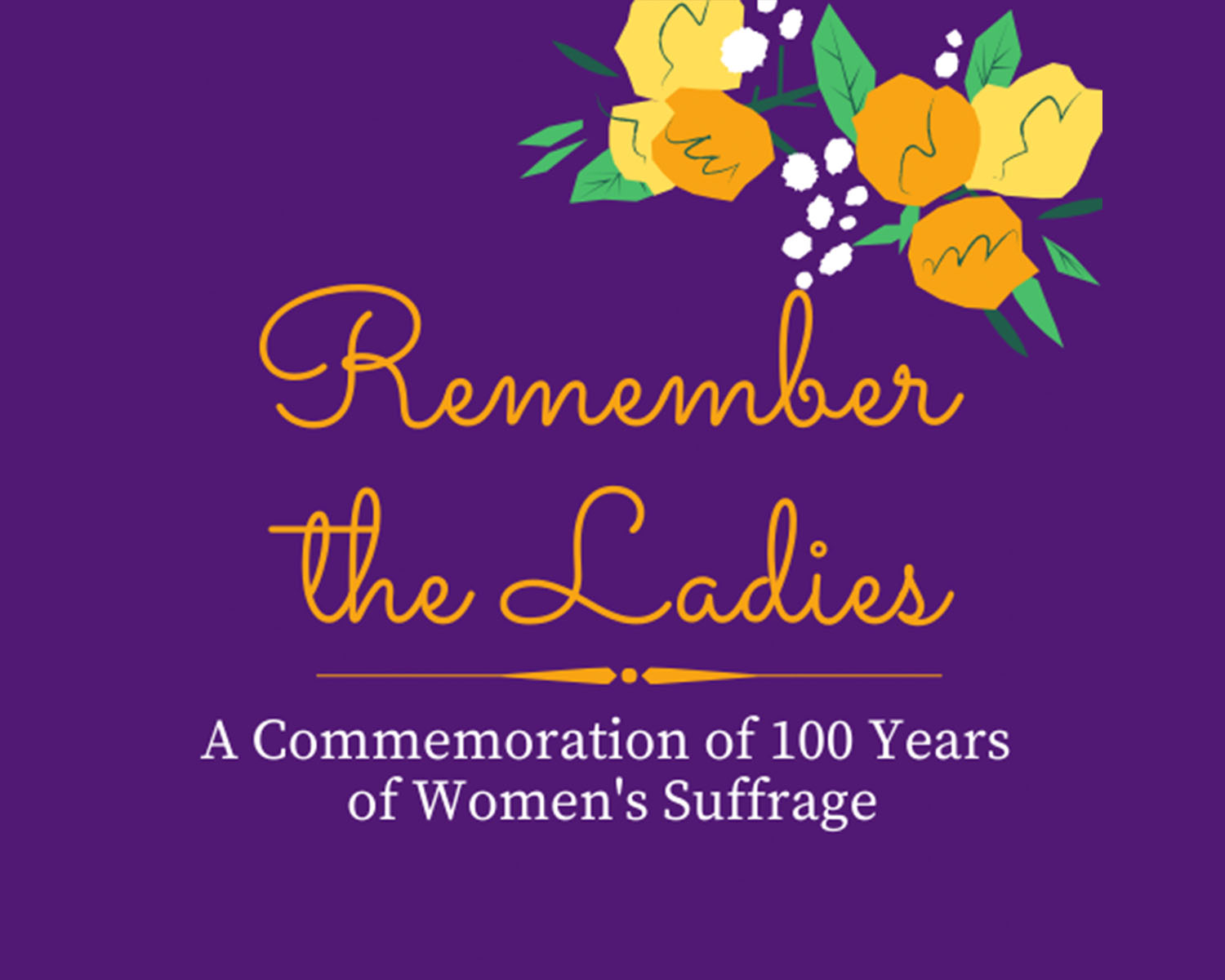 Remember the Ladies words on purple background with flowers